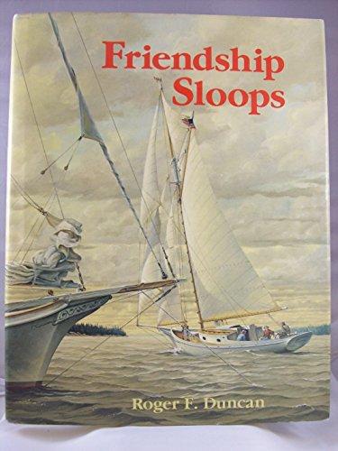 Friendship Sloops: Duncan, Roger