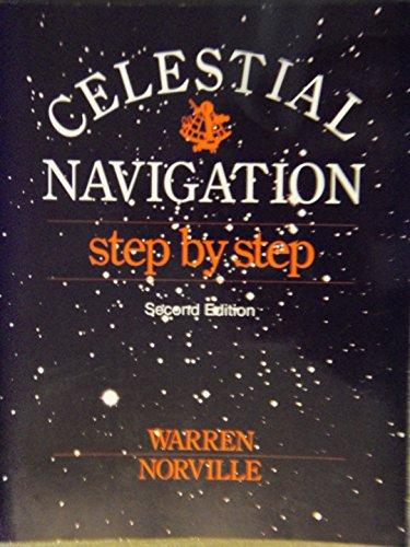 Celestial Navigation Step By Step + Star: Norville, Warren