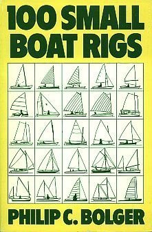 9780877421825: 100 Small Boat Rigs