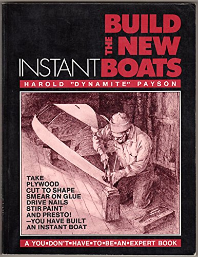 9780877421870: Build the New Instant Boats