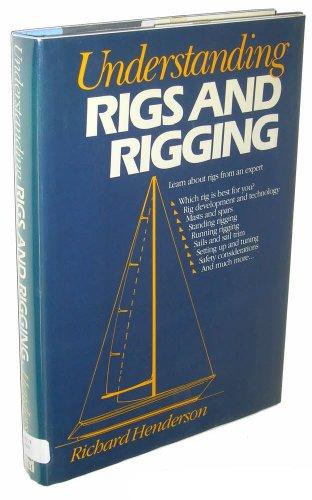 Understanding Rigs and Rigging: Henderson, Richard