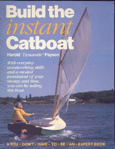 9780877422228: Build the Instant Catboat