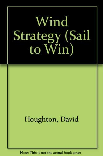 9780877422303: Wind Strategy (Sail to Win)