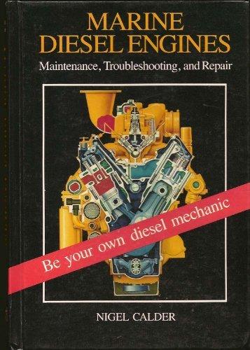 9780877422372: Marine Diesel Engines; Maintenance, Troubleshooting, and Repair