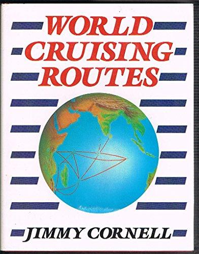 9780877422464: WORLD CRUISING ROUTES
