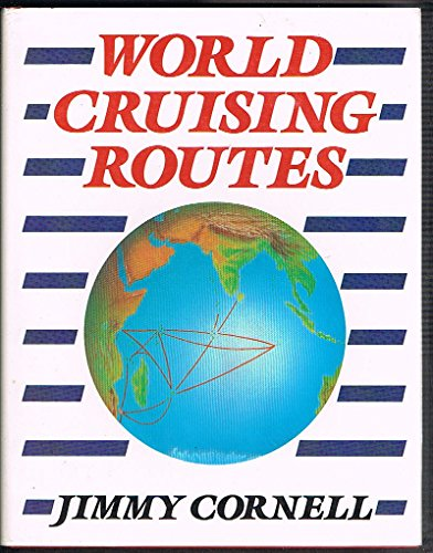 9780877422464: World cruising routes