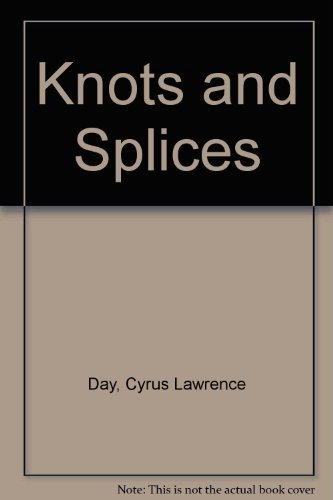 9780877422525: Knots and Splices