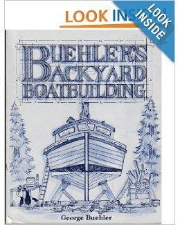 9780877422570: Buehler's Backyard Boat Building