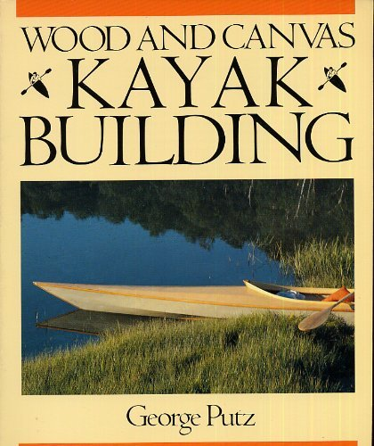 9780877422587: Wood and Canvas Kayak Building
