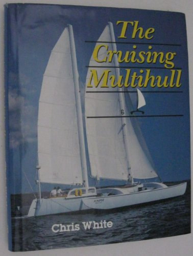 9780877422648: The Cruising Multihull