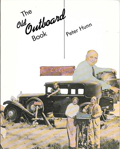 9780877422655: The Old Outboard Book