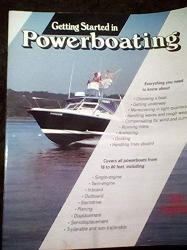 Powerboating: The Guide to Selection and Seamanship: Armstrong, Bob
