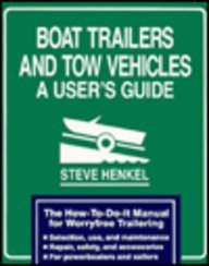 9780877422907: Boat Trailers and Tow Vehicles: a User's Guide