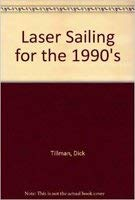 9780877422945: Laser Sailing for the 1990's