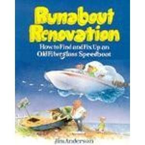 Runabout Renovation: Anderson, Jim