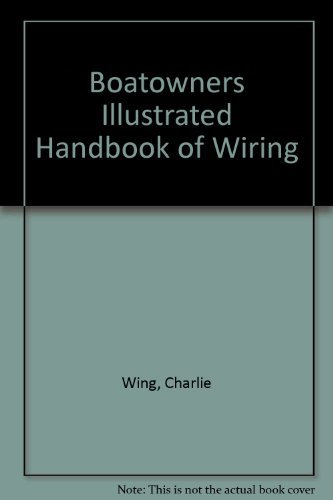 9780877423065: Boatowners Illustrated Handbook of Wiring