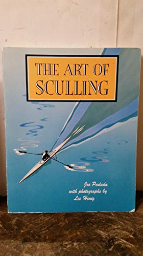 9780877423089: The Art of Sculling