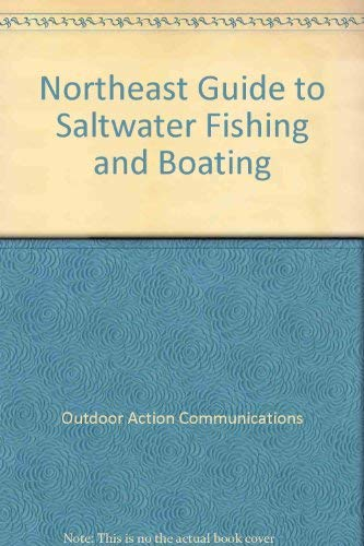 9780877423171: Northeast Guide to Saltwater Fishing and Boating