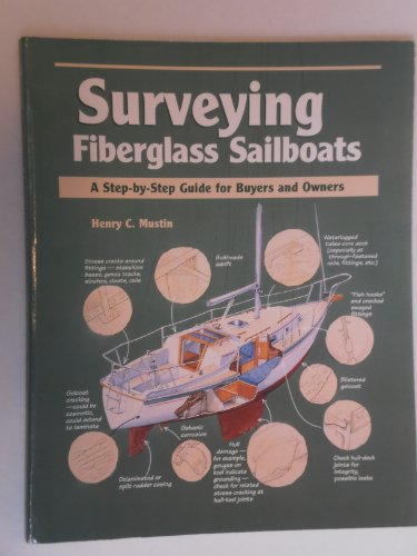 9780877423478: Surveying Fiberglass Sailboats: A Step-By-Step Guide for Buyers and Owners