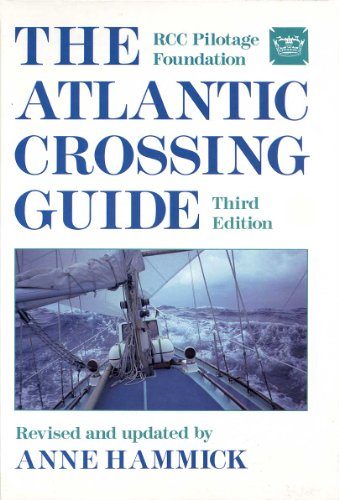 9780877423713: The Atlantic Crossing Guide: Rcc Pilotage Foundation