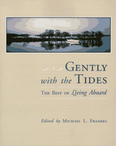 Gently With the Tides: The Best of