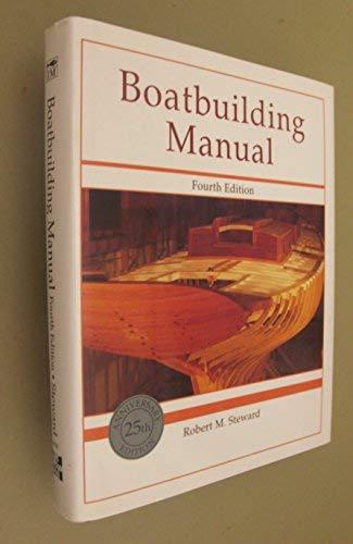 9780877423799: Boatbuilding Manual