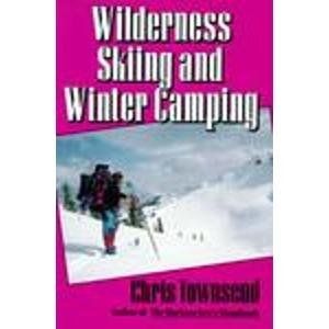 9780877423973: Wilderness Skiing and Winter Camping