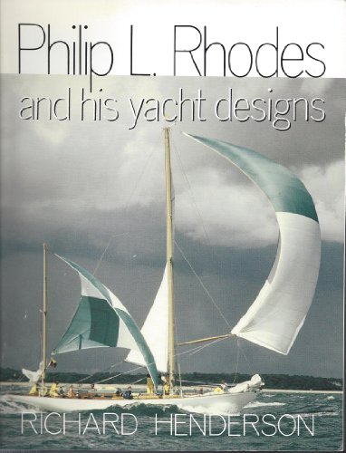 9780877424154: Philip L. Rhodes and His Yacht Designs