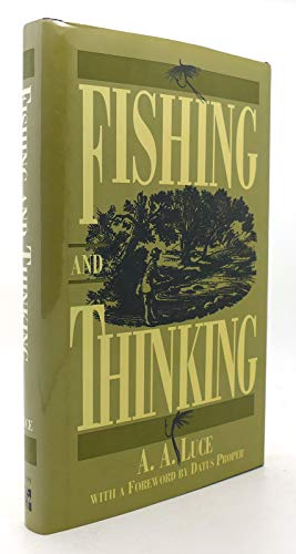 Fishing and Thinking: Luce, A. A.