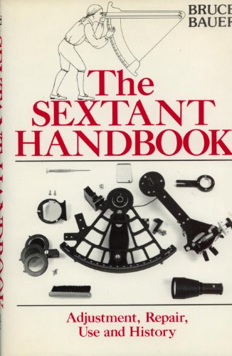 9780877429562: Sextant Handbook: Adjustment, Repair, Use and History