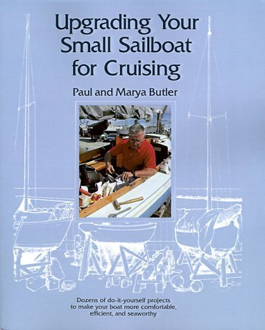 9780877429609: Upgrading Your Small Sailboat for Cruising