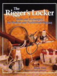 9780877429616: The Rigger's Locker: Tools, Tips, and Techniques for Modern and Traditional Rigging