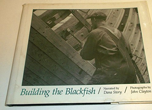 9780877429807: Building the Blackfish