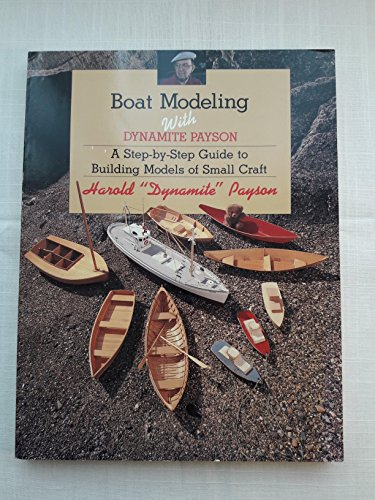 9780877429838: Title: Boat modeling with Dynamite Payson