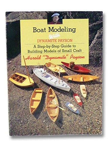 9780877429838: Boat modeling with Dynamite Payson