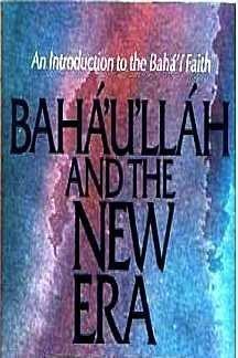 9780877430018: Baha'u'llah and the New Era: An Introduction to the Baha'i Faith