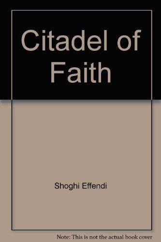 9780877430117: Citadel of Faith: Messages to America, 1947-1957 (hardcover 1970)