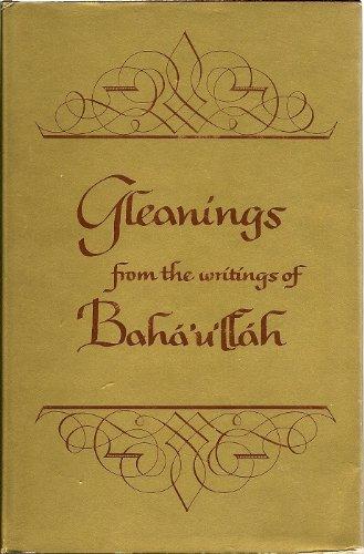 9780877430193: Gleanings From the Writings of Baha'u'llah