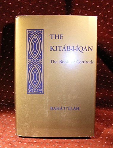 9780877430223: Kitab-I-Iqan, Book of Certitude
