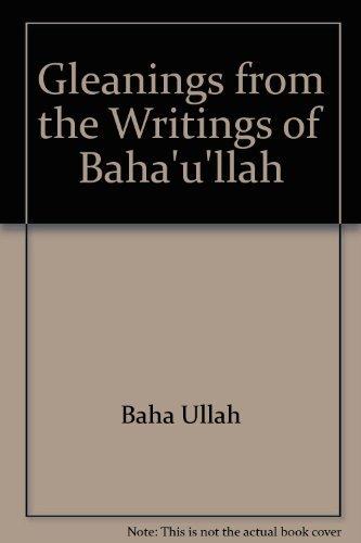 9780877431114: Gleanings from the Writings of Baha'U'Llah