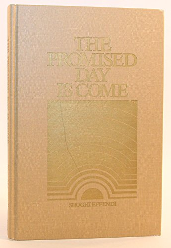 9780877431329: The Promised Day Is Come