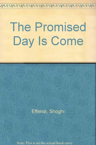 9780877431381: The Promised Day Is Come