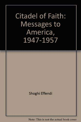 9780877431459: Citadel of Faith: Messages to America, 1947-1957