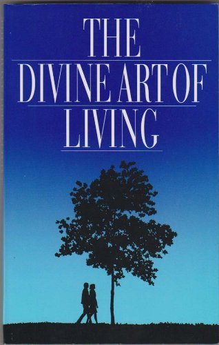 9780877431947: The Divine Art of Living : Selections from the Writings of Baha'u'llah and Abdu'l-Baha