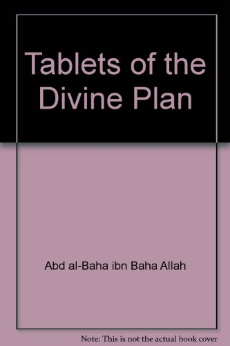 9780877432333: Tablets of the Divine Plan: Revealed by Abdu'L-Baha to the North American Baha'Is