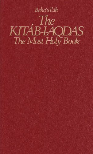 9780877432401: The Kitab-I-Aqdas: The Most Holy Book