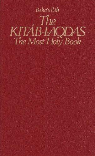 9780877432401: The Kitab-I-Aqdas: The Most Holy Book