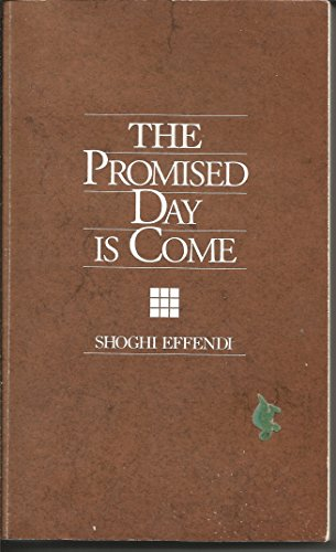 9780877432449: The Promised Day Is Come