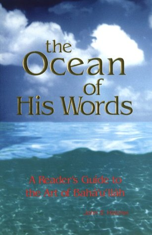 9780877432593: The Ocean of His Words: A Reader's Guide to the Art of Bahaullah