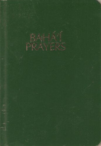 9780877433064: Baha'I Prayers: A Selection of Prayers
